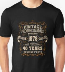 Vintage 40th Birthday  - Antique Made In 1978  Unisex T-Shirt