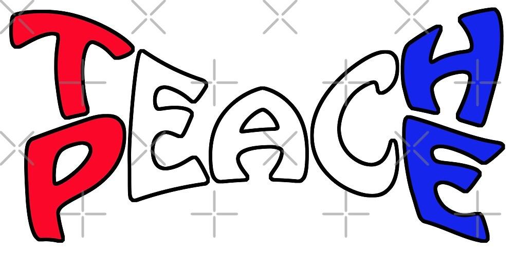 Teach Peace 3 by litmusician