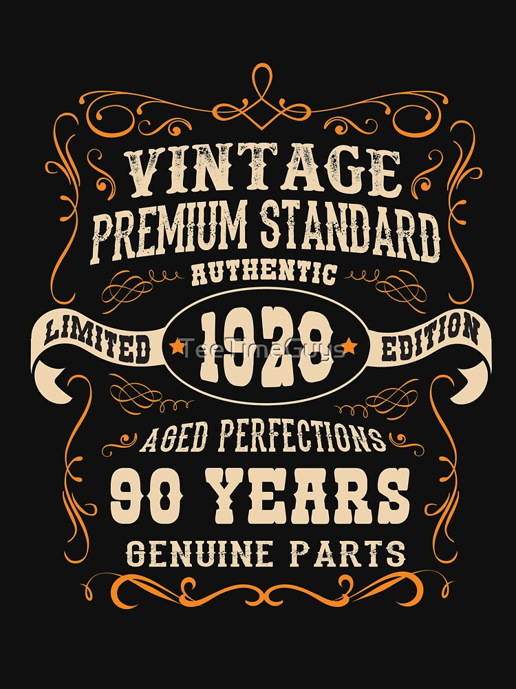 Vintage 90th Birthday  - Antique Made In 1928  by TeeTimeGuys