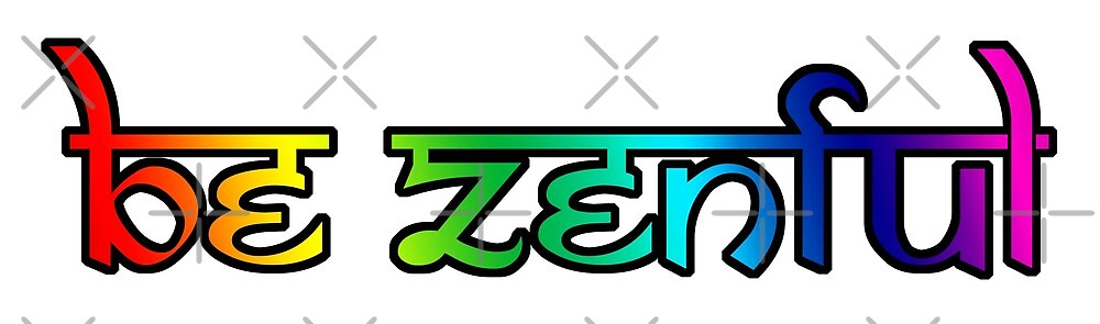 Be Zenful 2 by litmusician