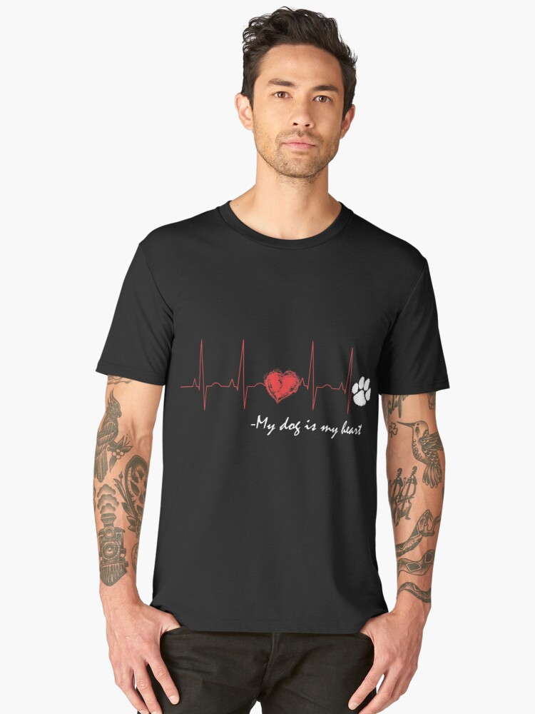 My Dog Is My Heart Cute T-Shirt Men's Premium T-Shirt Front