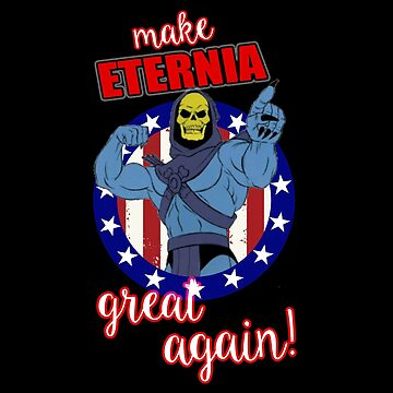 Make Eternia Great again by DgVisuals