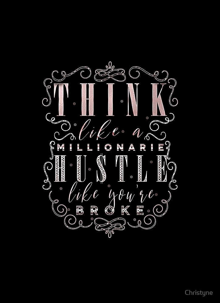Think like a Millionaire by Christyne