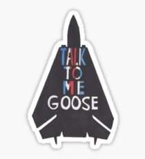 Talk To Me Goose Sticker