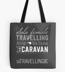 SOLO FEMALE TRAVELLING AROUND NEW ZEALAND IN A CARAVAN Tote Bag