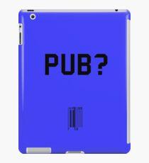 Pub? iPad-Hülle & Skin