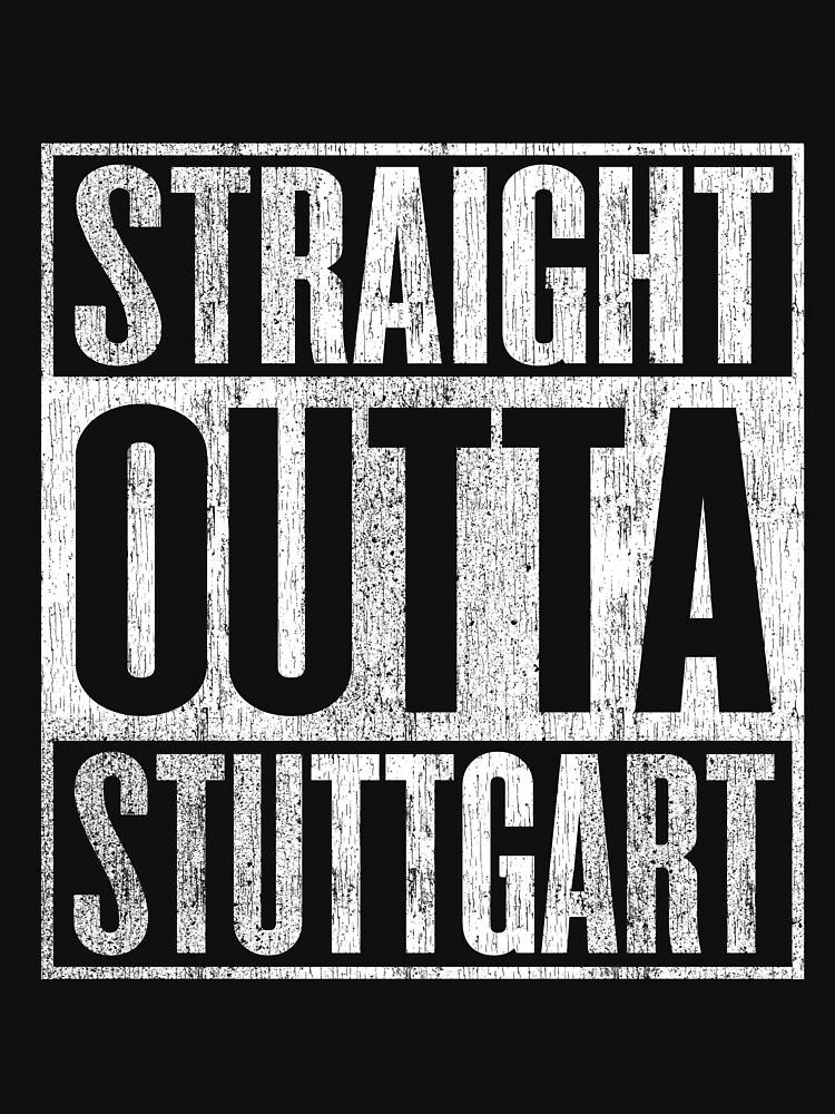 Straight outta Stuttgart by phskulmshirt