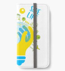 save energy save life - energy, energy efficiency, save money, energy conservation, green energy, savings, recycle, environmental, environmentally friendly iPhone Wallet/Case/Skin