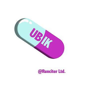 Ubik pill by darantasia