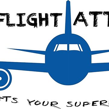 I'm a Flight Attendant whats your Superpower? by ThreeCrowns