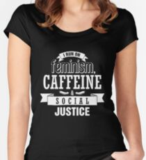 i run on feminism caffeine social justice Women's Fitted Scoop T-Shirt