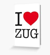 I ♥ ZUG Greeting Card