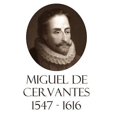 Great Writers - Miguel de Cervantes by Chunga