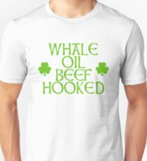 Whale Oil Beef Hooked Unisex T-Shirt