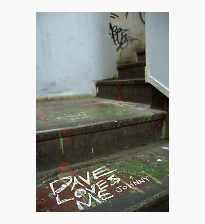Dave Loves Me (Johnny) Photographic Print