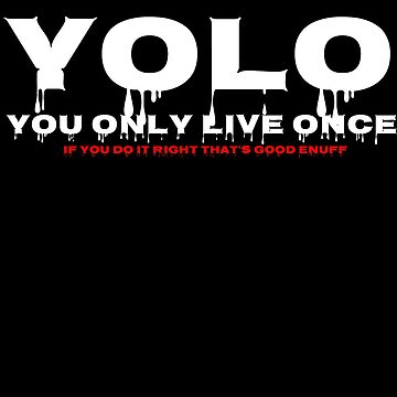 Yolo by FERRARIZB222