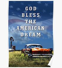 God Bless The American Dream Poster