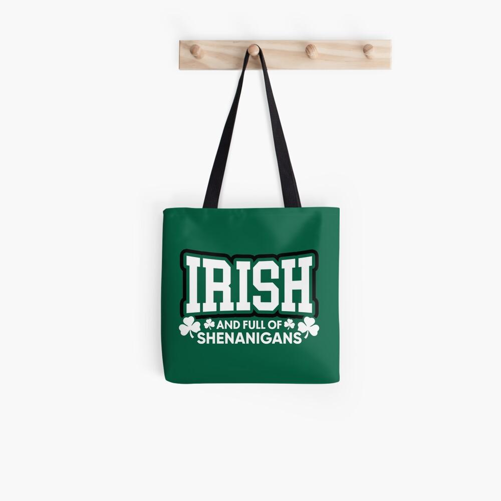 Irisch und voll von Shenanigans Stofftasche
