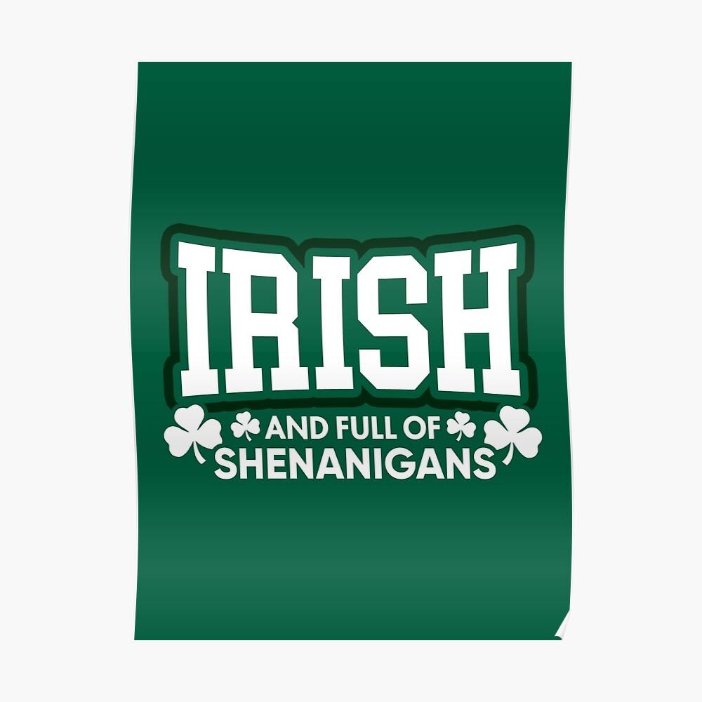 Irisch und voll von Shenanigans Poster