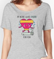 My heart goes faster for you Women's Relaxed Fit T-Shirt