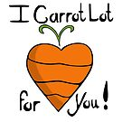 I Carrot Lot for you! by elledeegee