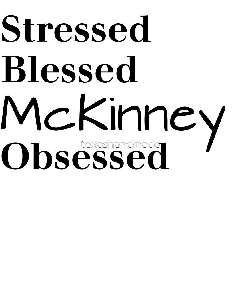 McKinney Texas by texashandmade