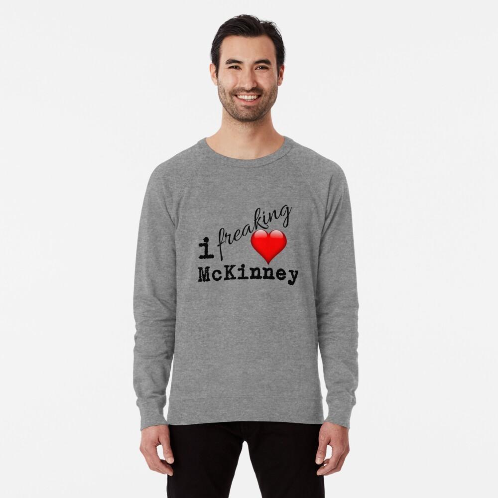 I Love McKinney Texas Lightweight Sweatshirt