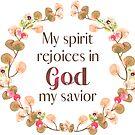 Mein Geist freut sich in Gott, meinem Erlöser - Lukas 1:47 von PraiseQuotes