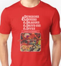 Dungeons & Diners & Dragons & Drive-Ins & Dives: Slightly Larger Image Unisex T-Shirt