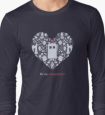 Be my companion? Long Sleeve T-Shirt