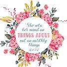 Sie setzt ihren Geist auf Dinge über | Bibelvers Kunst | Col 3: 2 von PraiseQuotes