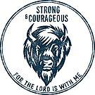 Stark und mutig | Bibelvers Kunst | Josua 1: 9 von PraiseQuotes