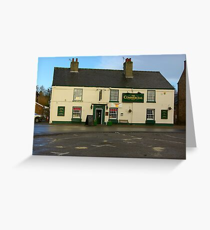 The Commercial - Easingwold,North Yorkshire. Greeting Card