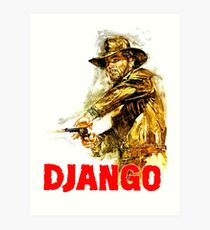 Django - The One and Only Art Print