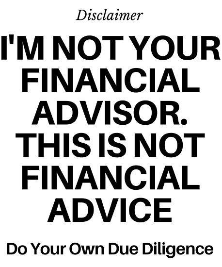 Image result for I am not a financial advisor