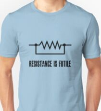 Resistance is futile - black foreground Unisex T-Shirt
