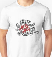 The Music Man Unisex T-Shirt