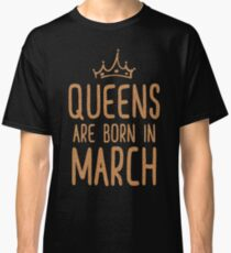 Camiseta clásica Queens nace en marzo T-shirt