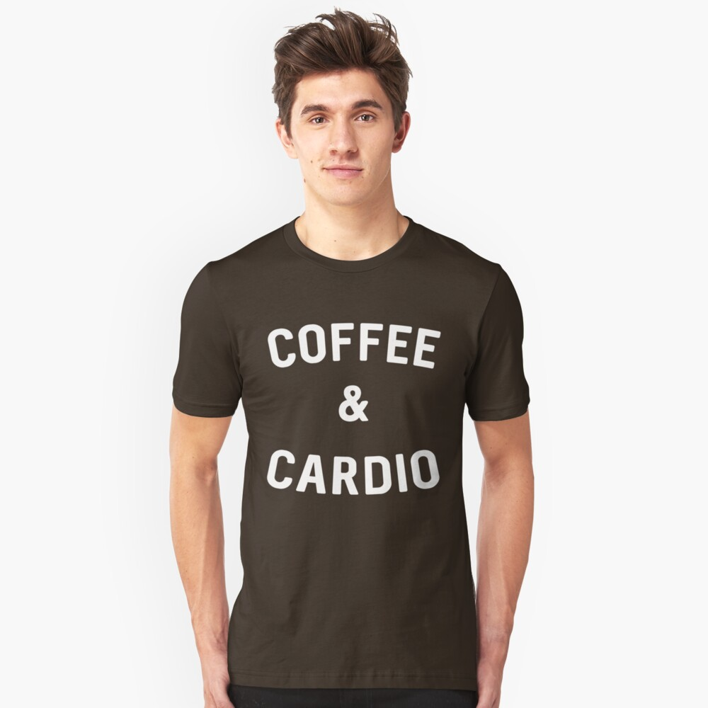 Coffee & Cardio Unisex T-Shirt Front