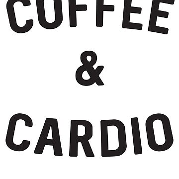Coffee & Cardio by sportsfan