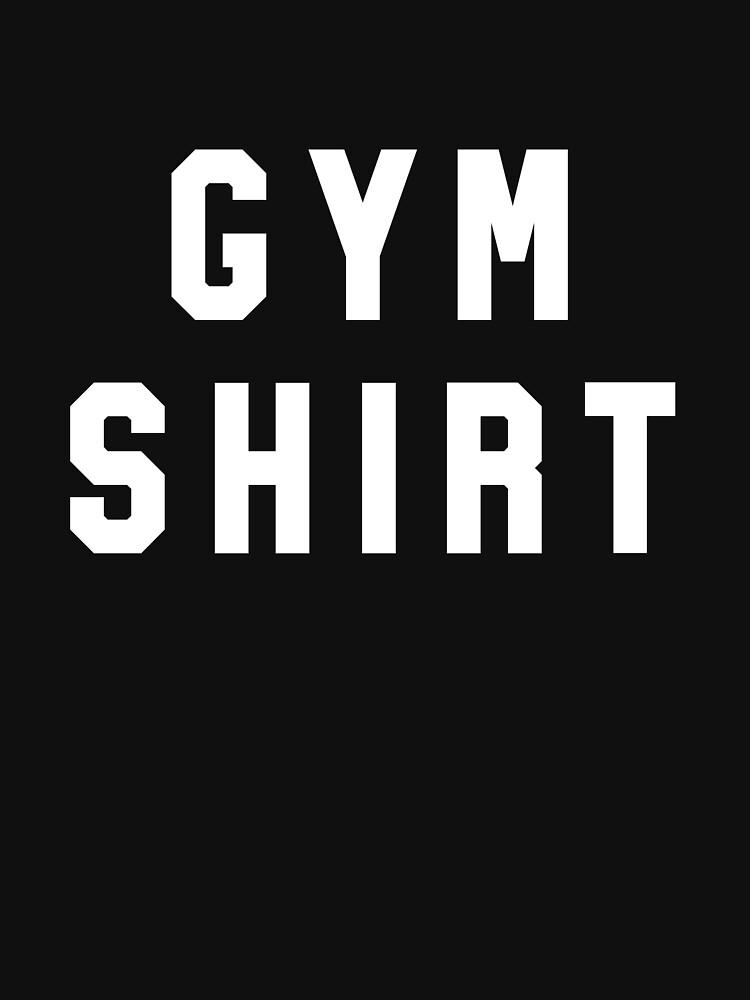 Gym Shirt by sportsfan