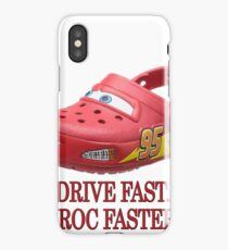 Drive Fast. Croc Faster. iPhone Case