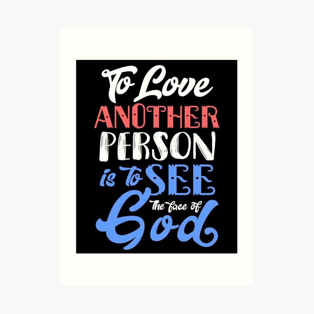 Amar a otra persona es ver el rostro de Dios Lámina artística
