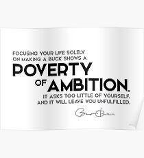 poverty of ambition - barack obama Poster