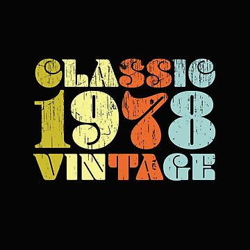 40th Birthday Retro Design - Classic 1978 Vintage by kudostees