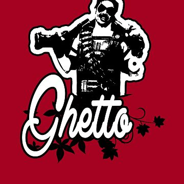 Ghetto v2 by oiiii
