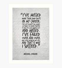 I've missed more than 9000 shots... Michael Jordan Inspirational Quote Art Print