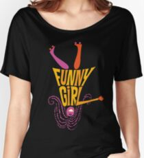 Funny Girl Musical Women's Relaxed Fit T-Shirt