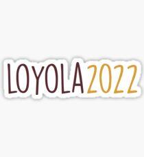 loyola 2022 Sticker