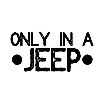 Nur in einem Jeep von its-anna